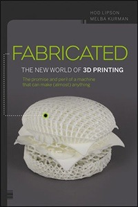 fabricated the new world of 3d printing cover